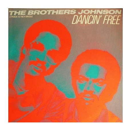 Brothers Johnson - I'll be good to you / Dancin free / Do it for love