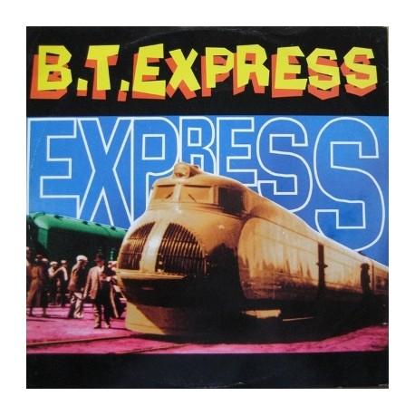 BT Express - Express 94 (Original Spirit Of The 70s Mix / Mother Mix / Judge & Skins Remix / New York Mix / Deuce Mix) Promo