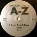AZ - I dont give a fuck  (Original / Dirty) / Love me in a special way  (Original / Dirty)