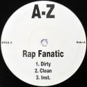 AZ / Stagga Lee - Rap fanatic (Dirty Version / Clean Version / Instrumental) / Yonkers shout out (Dirty Version / Clean Version