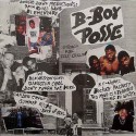 """B Boys - Posse compilation LP featuring Boogie Down Productions """"9mm goes bang"""" and """"Elementary"""" / KC Work """"The mind is a terrib"""