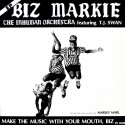 Biz Markie - Make the music with your mouth Biz (Vocal mix / Instrumental) / They're coming to take me away / A one, two / The B