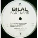 Bilal - Fast lane (5 Original mixes produced by Dr Dre) promo