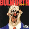 "Bulworth (The Soundtrack) - 2LP featuring Dr Dre & LL Cool J ""Zoom"" / Pras, ODB & Mya ""Ghetto superstar"" / RZA ""The chase"" / Eve"