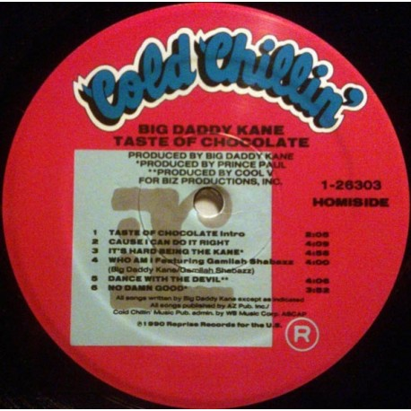 Big Daddy Kane - Taste of chocolate LP featuring Cause i can do it right / Its hard being the Kane / Who am i / Dance with the d