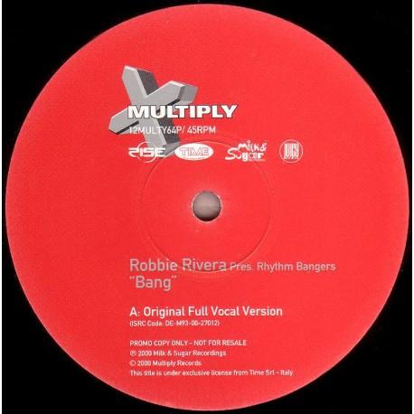 Robbie Rivera Presents Rhythm Bangers - Bang (Original Full Vocal mix / Bini & Martini Exclusive mix) Promo