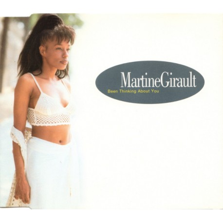 Martine Girault - Been thinking about you (Original Opaz mix / Outlaws Club mix / Outlaws R&B mix / Bottom Dollar Club mix / Bot