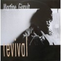 Martine Girault - Revival (Original mix / Funky Vibes mix / Theme Including The Rap Interlude) / Nothins gonna change