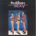 Delfonics - Sound of sexy soul LP featuring Ready or not here i come / Let it be me / Hot dog / You cant be loving him / Aint th