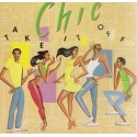 Chic - Take it off LP featuring Flash back / Take it off / Just out of reach / Telling lies / Stage fright / So fine / Baby doll