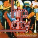 "Hip City (tales from the funky side of town) - 2LP compilation featuring Syl Johnson ""Right on"" / Junior Walker & The Allstars """