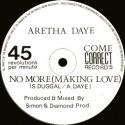 Aretha Daye - No more making love (Mix 1 / Mix 2) Promo