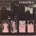 Fashion - Eye talk (Mutant Version / Talk) / Slow down