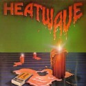 Heatwave - Candles featuring Gangsters of the groove / Jitterbuggin / Party suite / Turn around / Posin til closin / All I am /