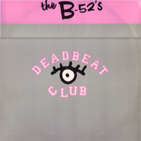 B52's - Love shack (LP Version) / Deadbeat club (LP Version) / B52 Megamix featuring Roam, Love shack, Channel Z & Deadbeat club