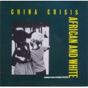China Crisis - African and white(jeremy Lewis remix)/Red sails(Gil Norton remix)/Suspicious(jeremy Lewis remix)