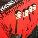 Kraftwerk - Man machine LP featuring The robots / Spacelab / Metropolis / The model / Neon lights / The man machine (6 track LP)
