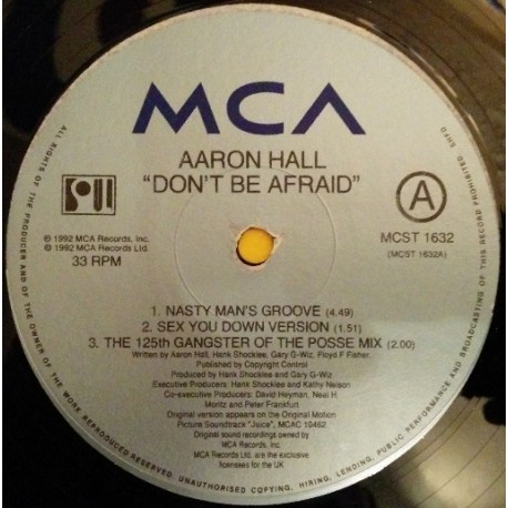Aaron Hall - Don't be afraid (LP Version / Nasty Mans Groove / Nasty Mans Instrumental / Sex You Down Version / Sex You Down Ins
