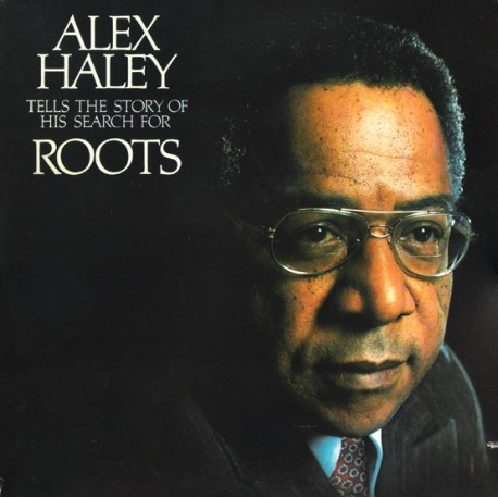 Alex Haley - The story of his search for ROOTS (Spoken word 2LP released in conjunction with the 1977 TV dramatisation) useful m