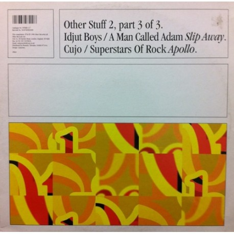 A Man Called Adam & Idjut Boys / Cujo & Superstars of Rock - Slip away (Long Version / DJ FX) / Apollo (Re-Edit)
