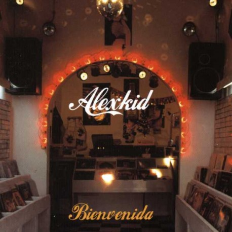 Alex Kid - Bienvenida 2LP featuring Arbore / Fear in flight / Bienvenida / Esmerelda / Nightlines / I think (Dorfmeister & Alex