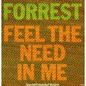 Forrest - Feel The Need In Me (Special Extended Mix) / I Just Want To Love You