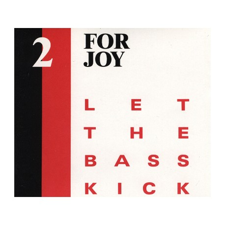 2 For Joy - Let the bass kick (Jazz mix / Rave mix) Promo