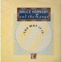 Bruce Hornsby & The Range - The way it is / The red plains / The wild frontier