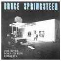 Bruce Springsteen - The river / Born to run / Rosalita