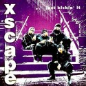 Xscape - Jusk kickin'it (Femi Fem Version / Drums & Bass / Goatee Ride / Extended US Remix / Remix Instrumental / LP Version) Pr