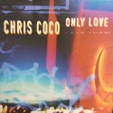 Chris Coco - Only love (Andy Morris mix / Triple Hex mix / LP Version)