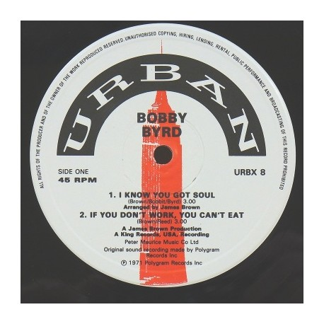 Bobby Byrd - I know you got soul / If you dont work you cant eat / Hot pants im coming / Hot pants (Bonus Beats) Produced by Jam