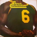 Brass Construction - Six LP featuring Do ya / Working harder / We can do it / How do you do / We are Brass / Im not gonna stop /