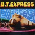 BT Express - Express 94 (Original Spirit Of The 70s Mix / Mother Mix / Judge & Skins Remix / New York Mix / Deuce Mix) Promo