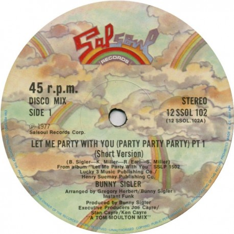 Bunny Sigler - Let me party with you (Long Version / Short Version) A Tom Moulton mix (Original mint copy in Salsoul bag)