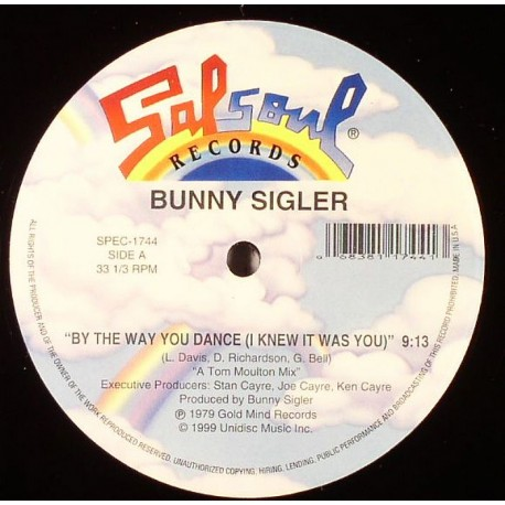 Bunny Sigler - By the way you dance (Tom Moulton 9.13 mix) / Let me party with you (Full Length 12.23 Version) / Only you (6.15
