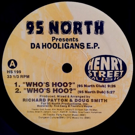 95 North presents Da Hooligans EP - Whos hoo (95 North Club mix / 95 North Dub) / Check it out (95 North Club mix / 95 North Dub