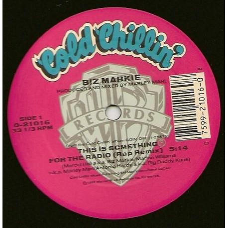 Biz Markie - Something for the radio / The mudd foot (reissue)