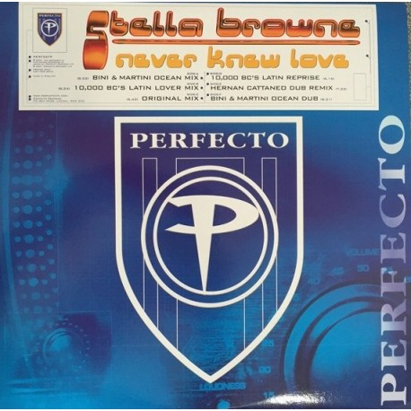 Stella Browne - Never knew love (Bini & Martini Ocean mix / Bini & Martini Ocean Dub / 10000 BC Latin Lover mix / 10000 BC Latin