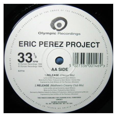 Eric Perez Project - Release (Classic mix / Matthew Roberts Creamy Club mix) / Lies (3am mix / Vodka Martini mix)