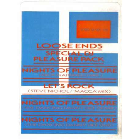Loose Ends - Nights of pleasure (Nick Martinelli mix / Danny D Remix / Danny D Dub) / Lets rock (Doublepack)
