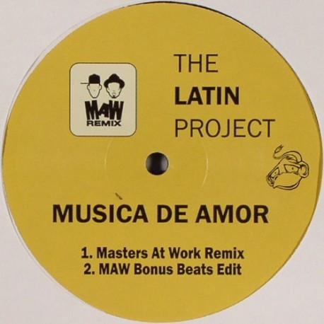 The Latin Project - Musica de amor (Masters At Work Remix / MAW Bonus Beats Edit / Original LP mix / The Latin Project More Amor