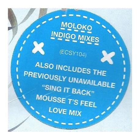 Moloko - Sing it back (Mousse T Feel Love mix) / Indigo (2 mixes)