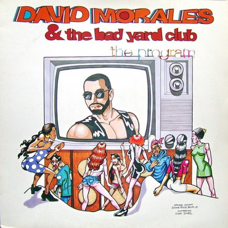 David Morales & The Bad Yard Club - The program (David Morales Murder mix / Ragga House mix / Def mix / Momos Dub)