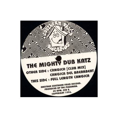 Mighty Dub Katz - Cangica (Full Length Version / Club mix / Breakbeat mix) Very funky latin inspired Fatboy Slim production.