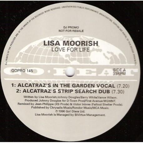 Lisa Moorish - Love for life (Alcatraz In The Garden Vocal mix / Alcatraz Strip Search Vocal mix / Alcatraz Pass The Love Dub /