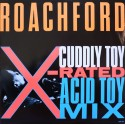 Roachford - Cuddly toy (X Rated Acid Toy mix / Edit) / Lions den