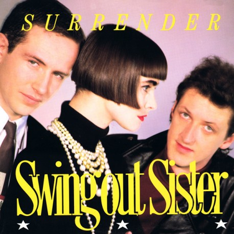 Swing Out Sister - Surrender (Stuff Gun mix / 7inch Version / Pop Stand Remix) / Whos to blame