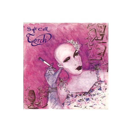 Soft Cell - Torch (Full Length Version) / Insecure me