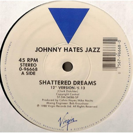 "Johnny Hates Jazz - Shattered dreams (12"" Version / 7"" Version) / My secret garden"